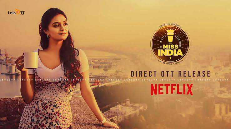 miss india movie release date in ott